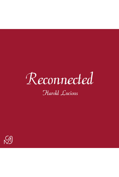 Harold Lucious • Reconnected (12'')