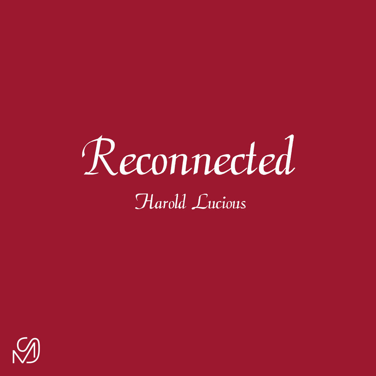 Harold Lucious • Reconnected (12'')-1