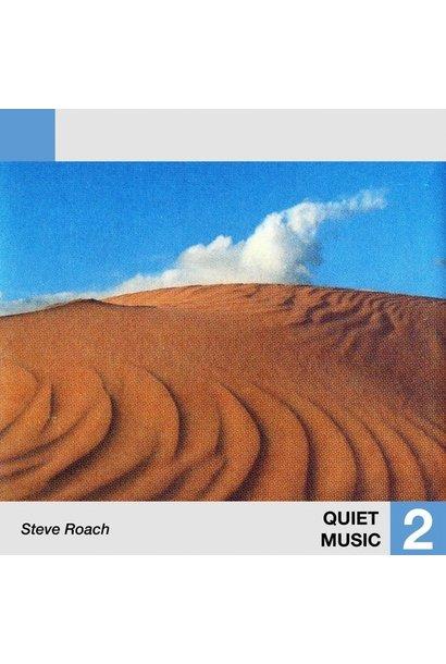 Steve Roach • Quiet Music 2