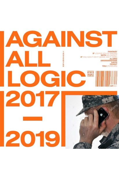 Against All Logic • 2017 - 2019 (3x12'')