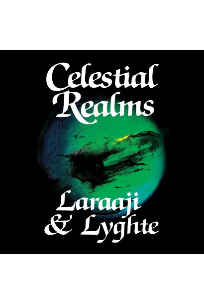 Laraaji & Lyghte • Celestial Realms