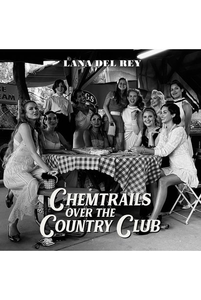 Lana Del Rey • Chemtrails Over The Country Club