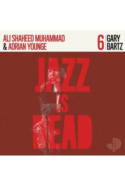 Gary Bartz, Ali Shaheed Muhammad and Adrian Younge • Gary Bartz JID006