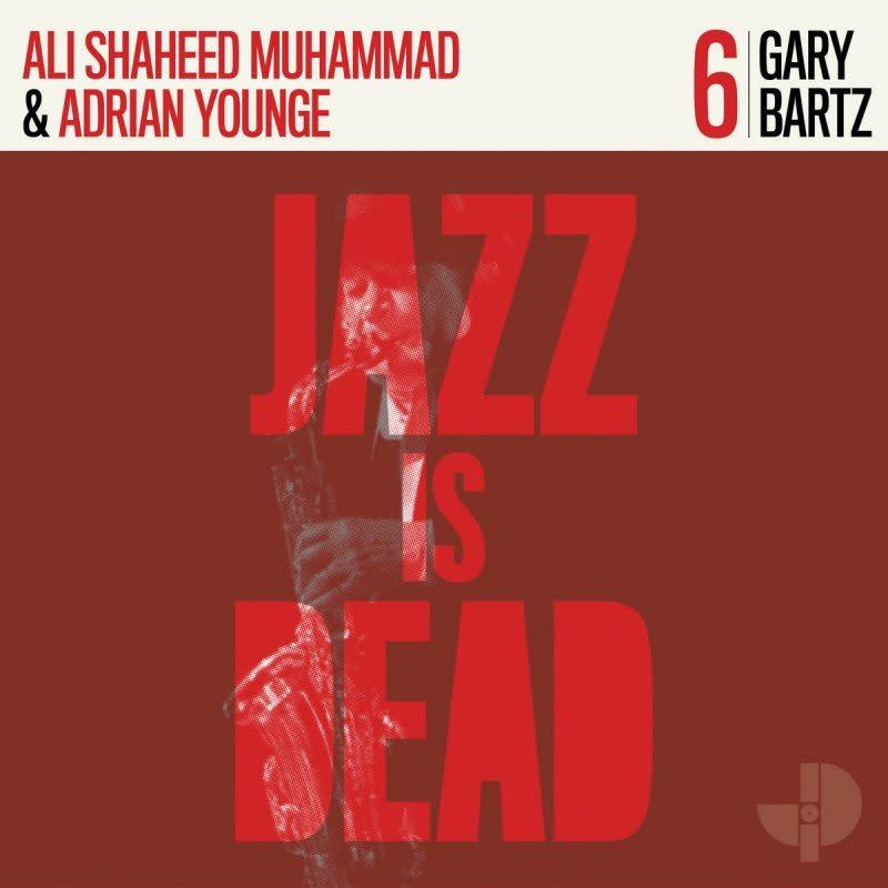 Gary Bartz, Ali Shaheed Muhammad and Adrian Younge • Gary Bartz JID006-1