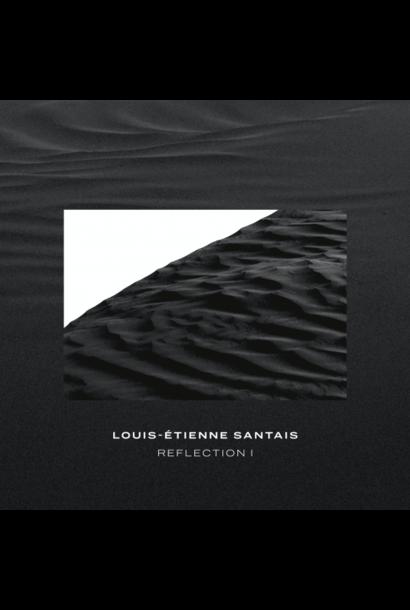 Louis-Étienne Santais • Reflection 1