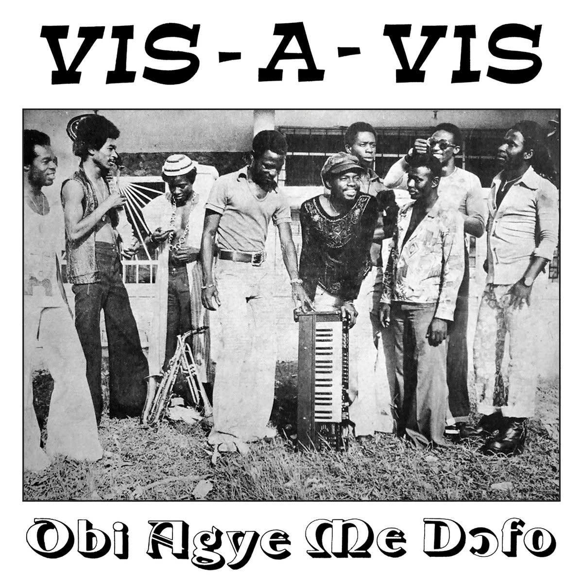 Vis-A-Vis • Obi Agye Me Dofo-1