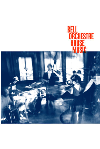 Bell Orchestre • House Music