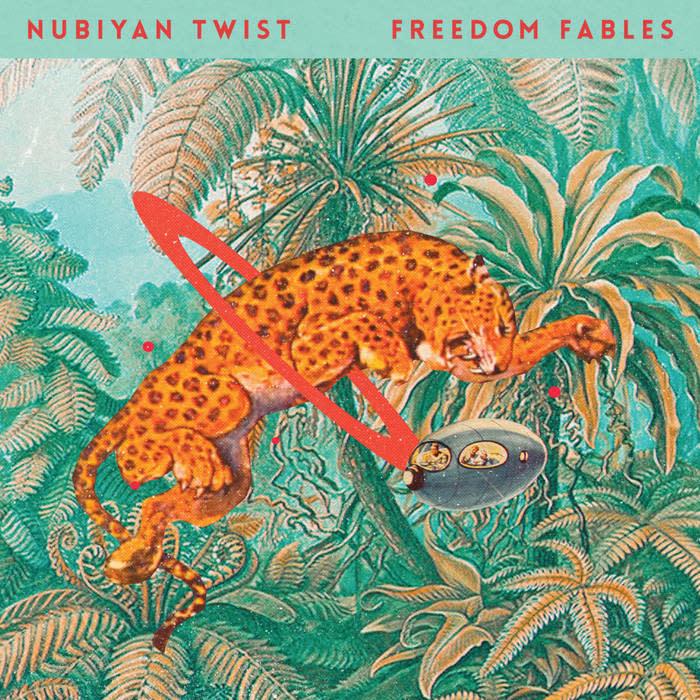 Nubiyan Twist • Freedom Fables-1