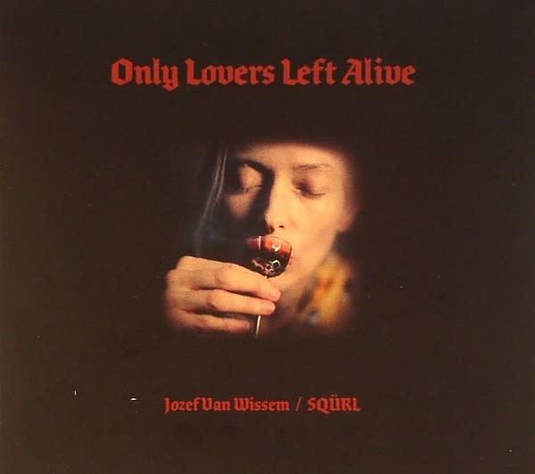 SQÜRL & Jozef Van Wissem • Only Lovers Left Alive O.S.T. (2LP)-1