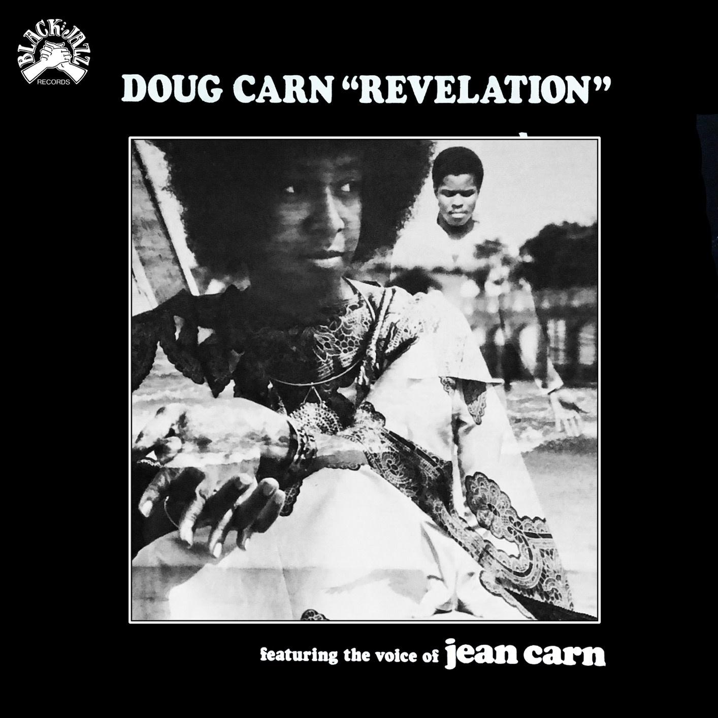 Doug Carn Featuring the Voice of Jean Carn • Revelation (édition rematricée, PRÉCOMMANDE)-1