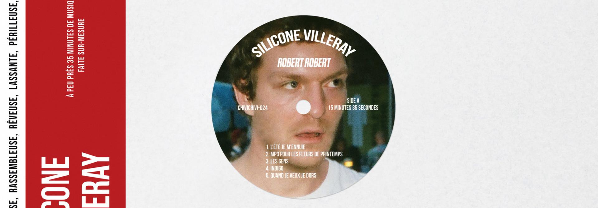 Robert Robert • Silicone Villeray