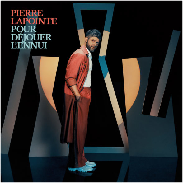 Pierre Lapointe • Pour déjouer l'ennui-1