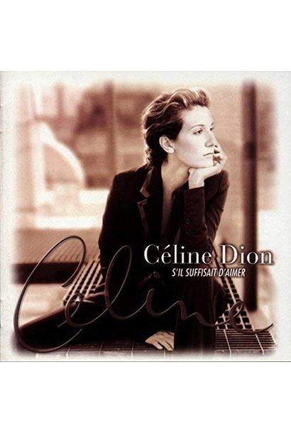 Céline Dion • S'il suffisait d'aimer