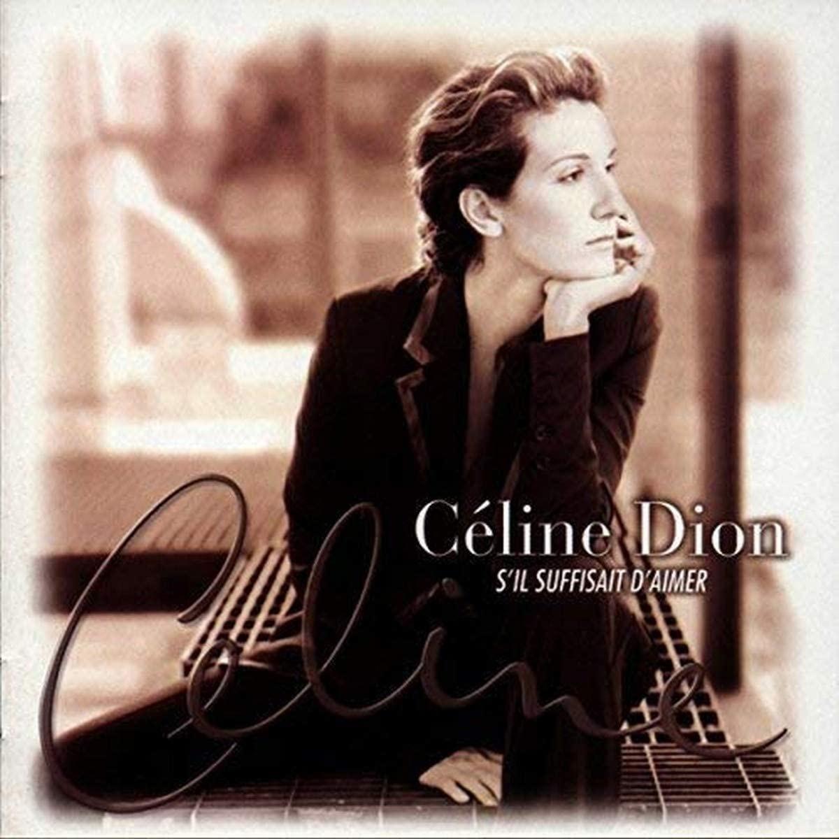 Céline Dion • S'il suffisait d'aimer-1