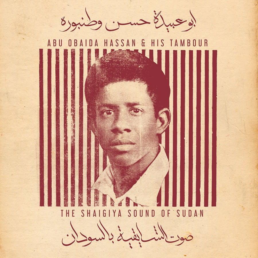 Abu Obaida Hassan & His Tambour • The Shaigiya Sound of Sudan-1