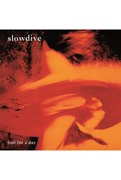 Slowdive • Just For A Day