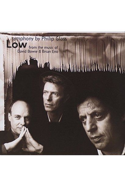 Philip Glass  • Low Symphony (From the Music of David Bowie & Brian Eno)