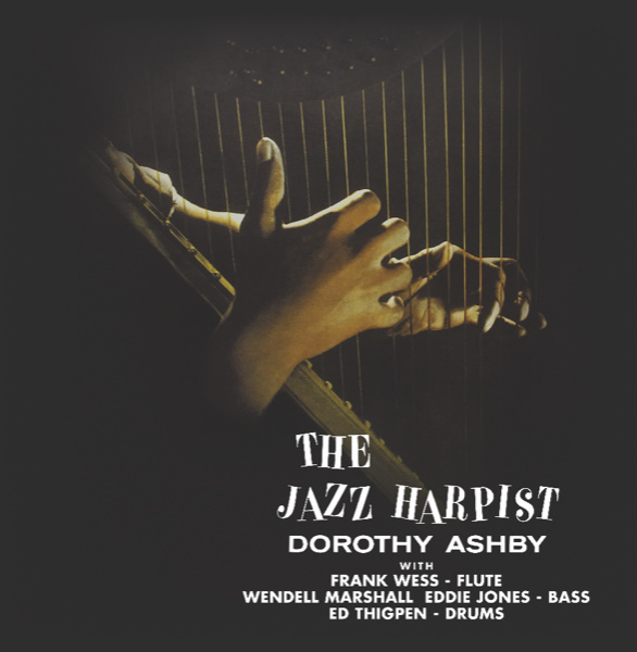 Dorothy Ashby • The Jazz Harpist (édition clear)-1