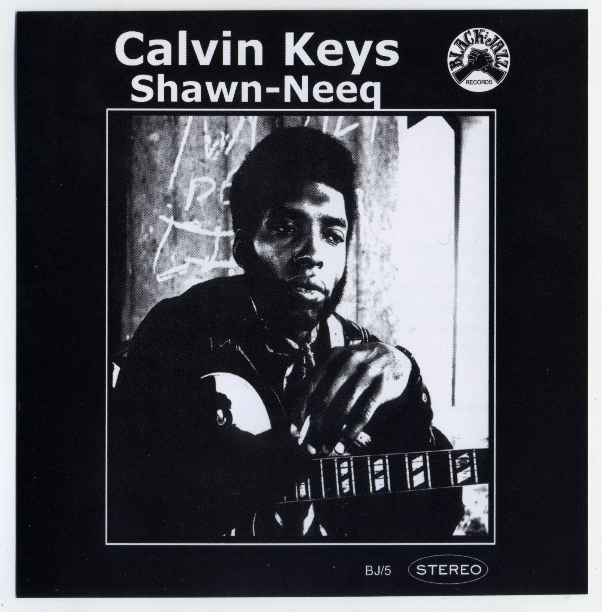 Calvin Keys • Shawn-Neeq-1