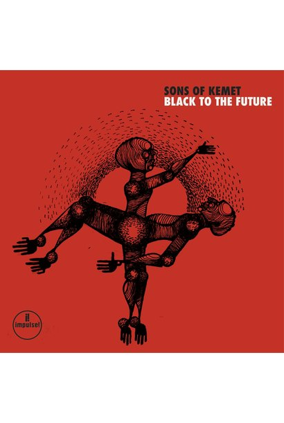 Sons Of Kemet • Black To the Future