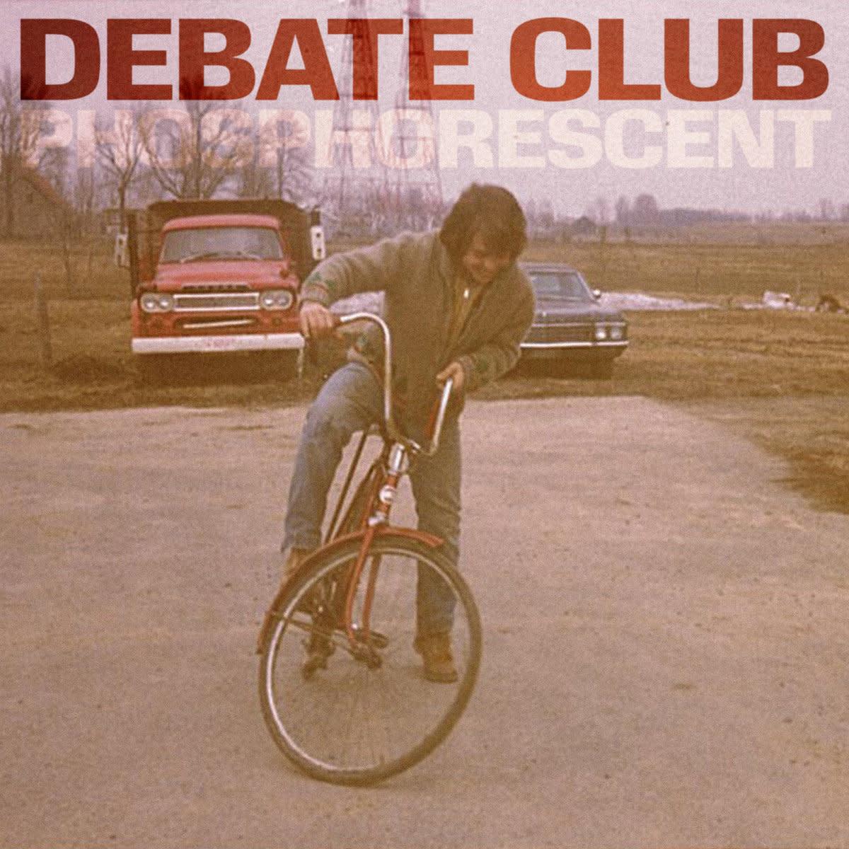 Debate Club • Phosphorescent-1