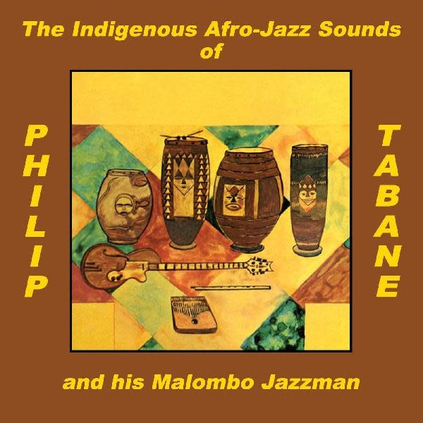 Philip Tabane and His Malombo Jazzman • The Indigenous Afro-Jazz Sounds Of-1