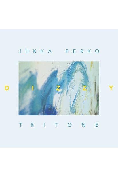 Jukka Perko Tritone • Dizzy