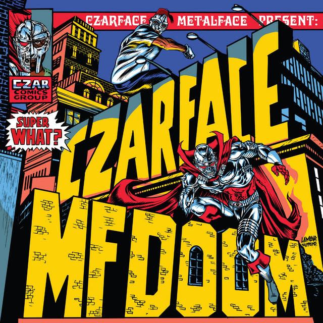 Czarface & MF DOOM • Super What?-1