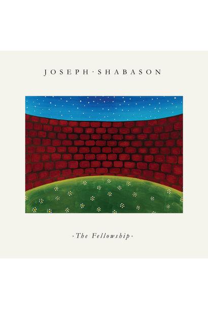 Joseph Shabason • The Fellowship (édition couleur)