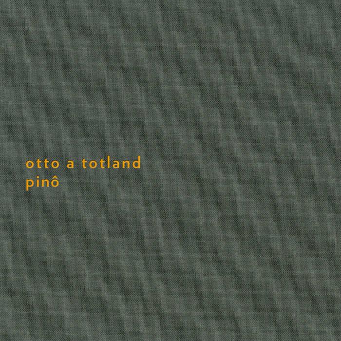 Otto A. Totland • Pino-1
