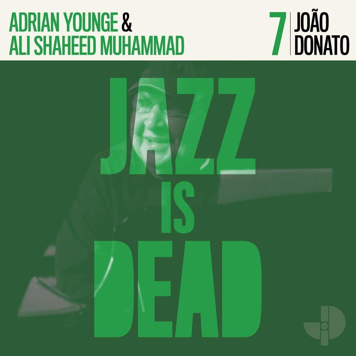 Joao Donato, Adrian Younge and Ali Shaheed Muhammad • João Donato JID007-1