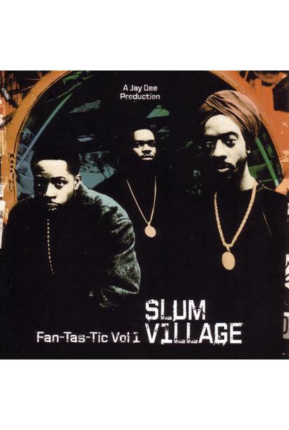 Slum Village • Fan-Tas-Tic Vol.1 (2LP)