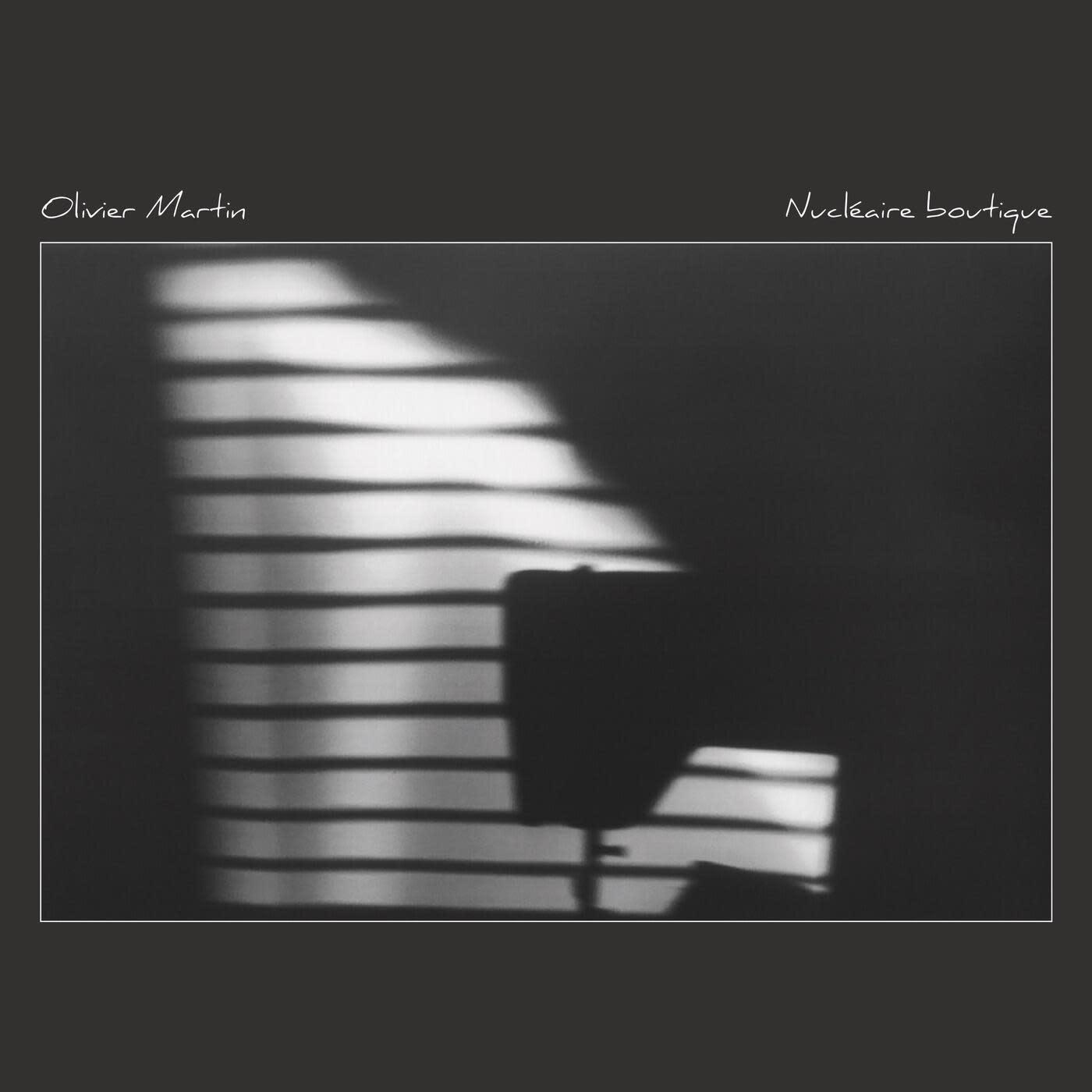Olivier Martin • Nucléaire boutique-1
