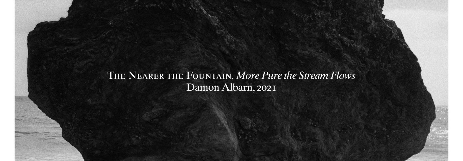 Damon Albarn • The Nearer The Fountain, More Pure The Stream Flows (PRÉCOMMANDE)