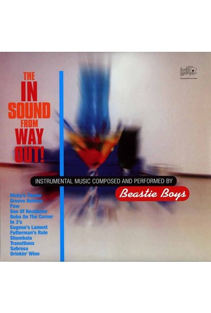 Beastie Boys • The In Sound From Way Out!