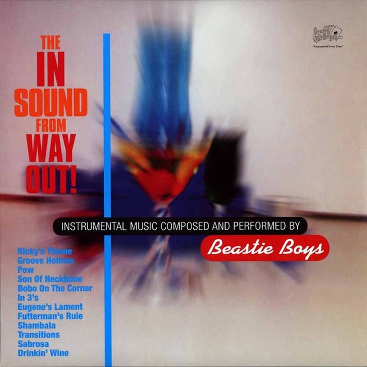 Beastie Boys • The In Sound From Way Out!-1