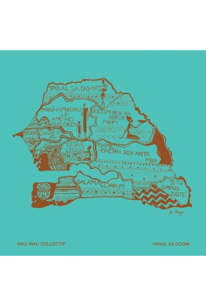 Wau Wau Collectif • Yaral Sa Dom