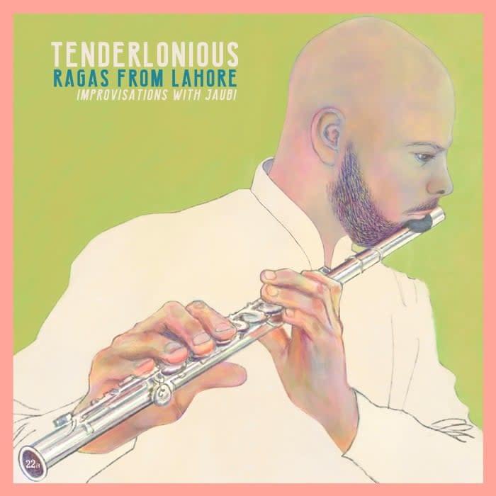 Tenderlonious • Ragas from Lahore - Improvisations with Jaubi-1
