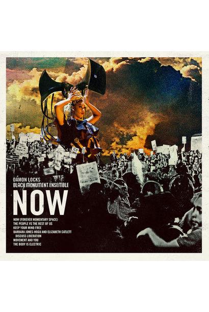 Damon Locks & Black Monument Ensemble • NOW (édition indie exclusive)