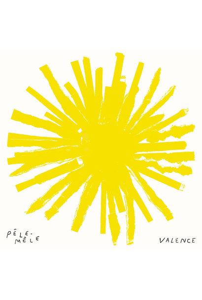 Valence • Pêle-mêle (PRÉCOMMANDE)