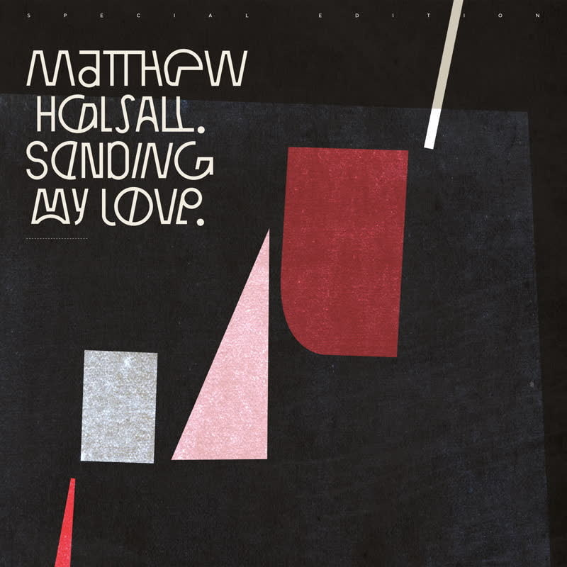 Matthew Halsall • Sending My Love (édition spéciale)-1