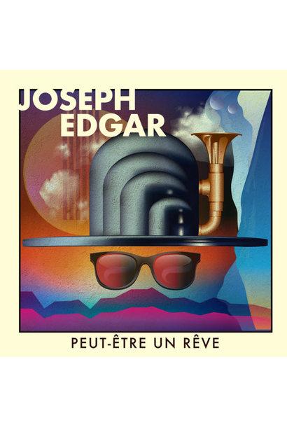 Joseph Edgar • Peut-être un rêve