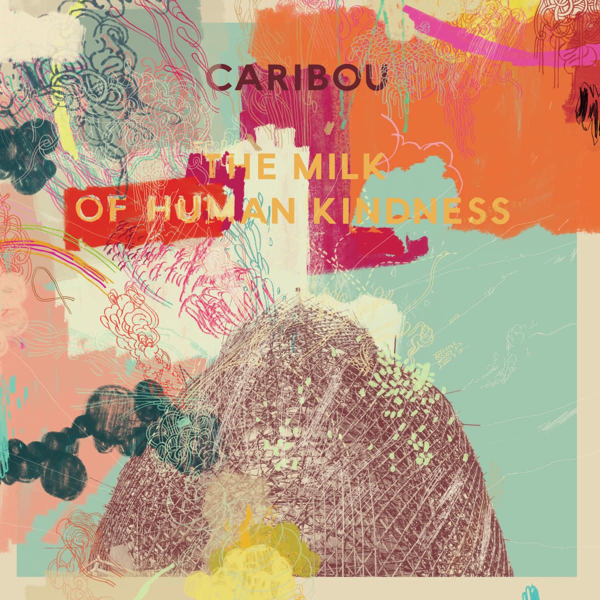 Caribou • The Milk Of Human Kindness-1