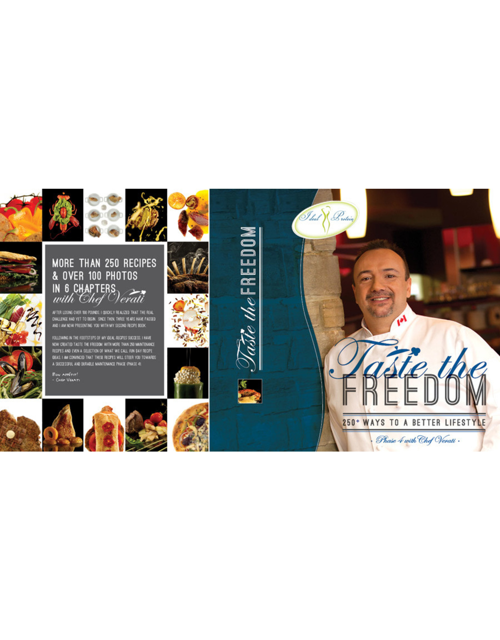 Ideal Protein Taste the Freedom - 250+ Phase 3 and 4 Recipes by Chef Verati