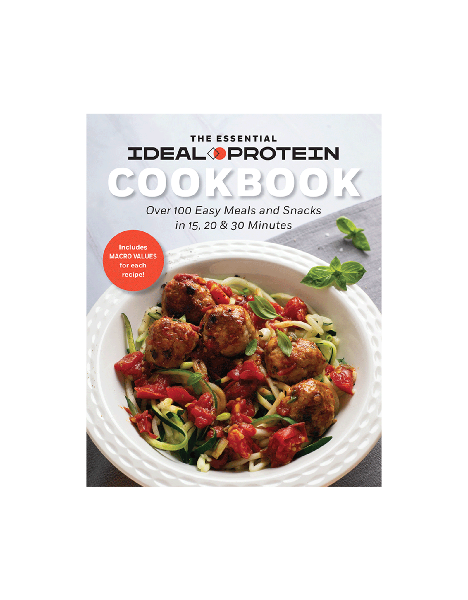 Ideal Protein The Essential Ideal Protein Cookbook