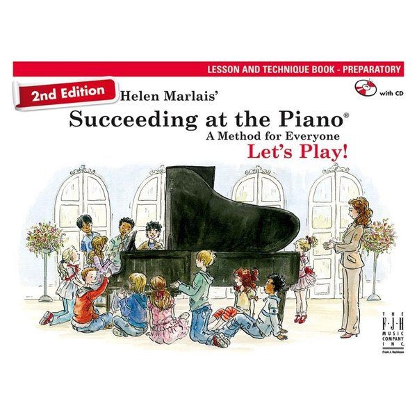FJH Succeeding at the Piano, Lesson and Technique Book - Preparatory (with CD) 2nd Edition