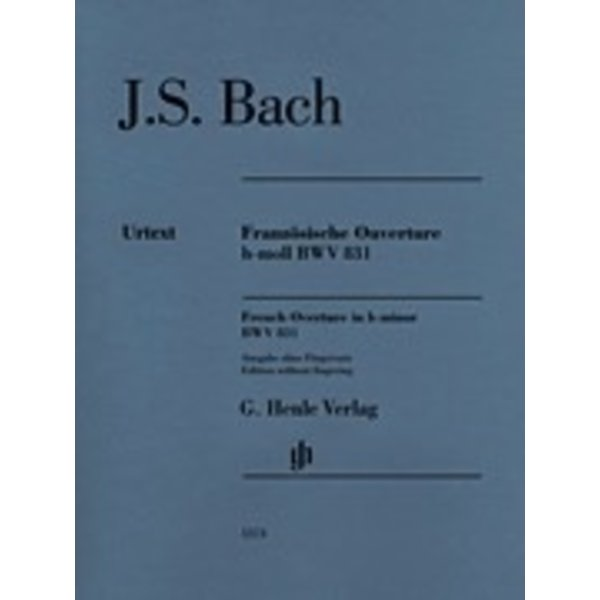 Henle Urtext Editions J.S. Bach - French Overture in B Minor BWV 831