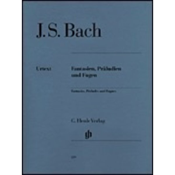 Henle Urtext Editions J.S. Bach - Fantasies, Preludes and Fugues