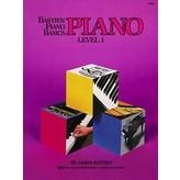 Bastien Piano Basics BASTIEN PIANO BASICS, LEVEL 1, PIANO