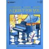 DEBUT FOR YOU, A, BOOK 2